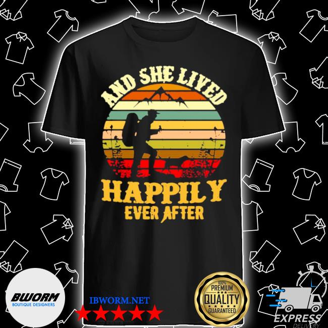 Hiking and she lived happily ever after vintage retro shirt