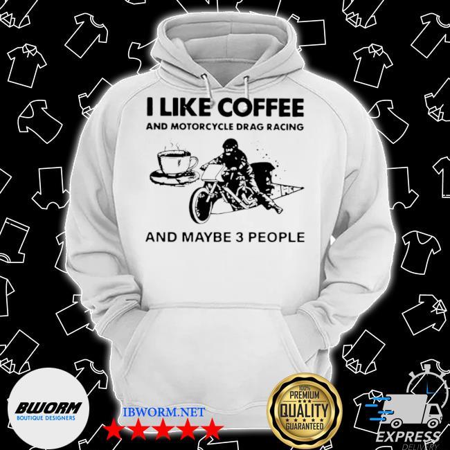 I like coffee and motorcycle s Classic Hoodie