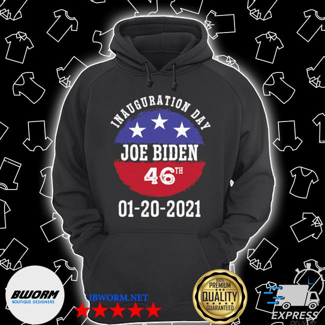 Joe Biden inauguration day 2021 46th president s Unisex Hoodie