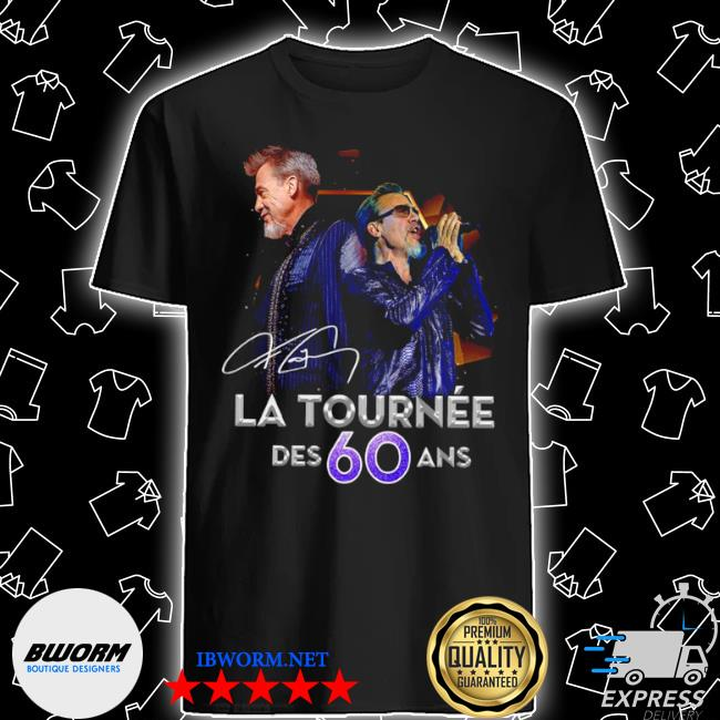 LA tournee des 60 and signature shirt