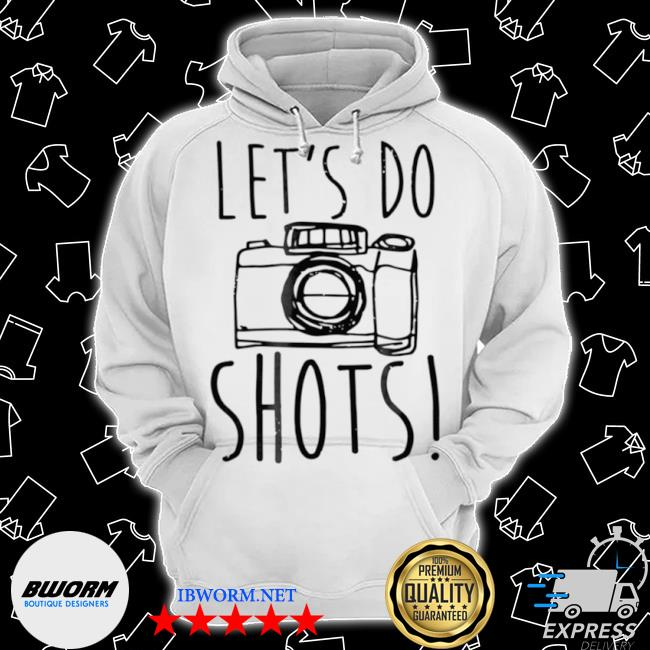 Let's do shots camera photographer s Classic Hoodie
