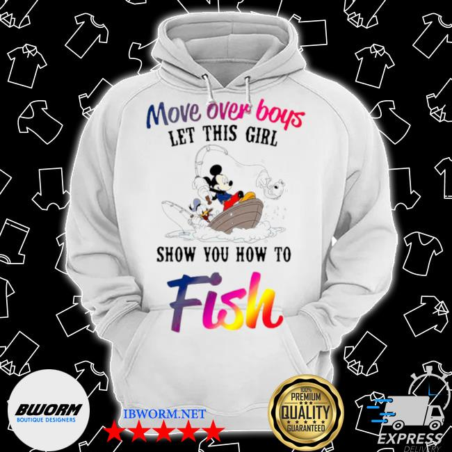 Mickey mouse and minnie mouse move over boys let this girl show you how to fish s Classic Hoodie