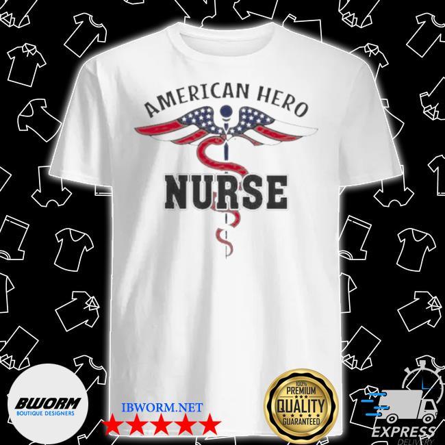 Nurse American hero shirt