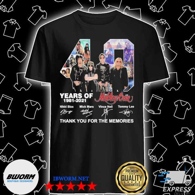 Official 40 years of motley crue 1981 2021 signatures thank you for the memories shirt