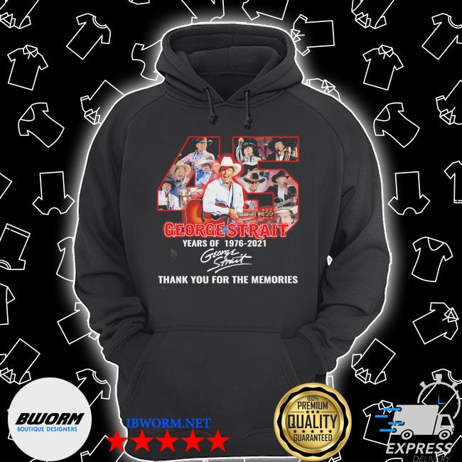 Official 45 george strait years of 1976 2021 signature thank you for the memories s Unisex Hoodie