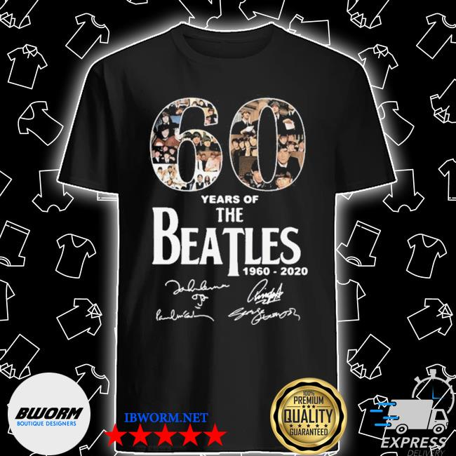 Official 60 years of the beatles 1960 2020 signatures shirt