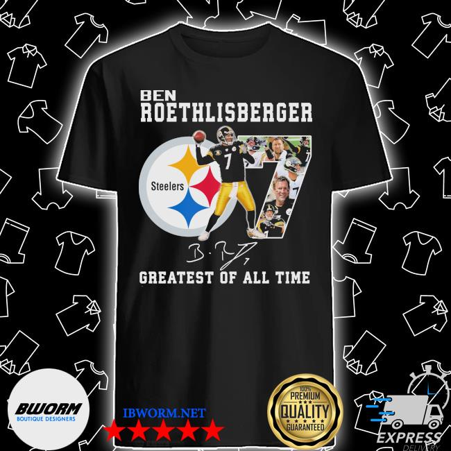 Official ben roethlisberger signature greatest of all time steelers shirt