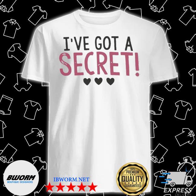 Official big sister i've got a secret shirt