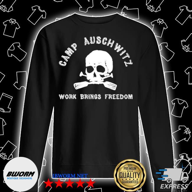 Official camp auschwitz work brings freedom s Unisex Sweatshirt