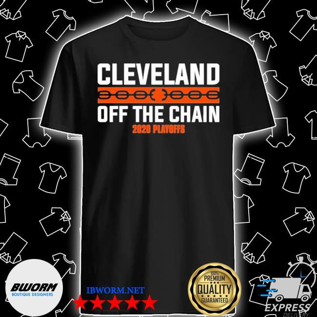 Official cleveland browns off the chain 2020 playoff shirt