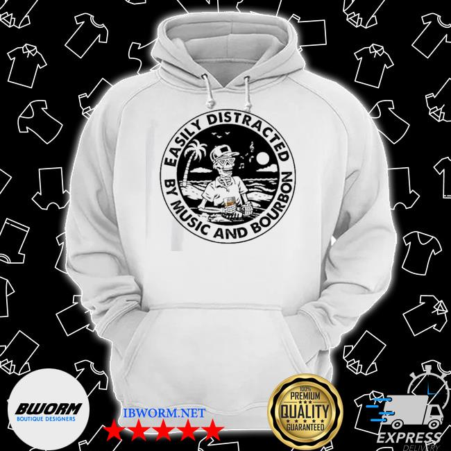 Official easily distracted by music and bourbon skeleton beach s Classic Hoodie