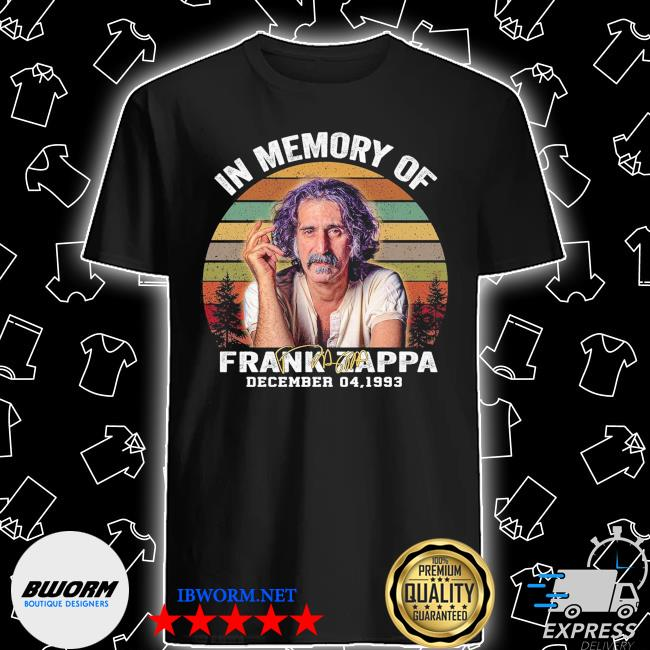 Official in memory of frank zappa december 04 1933 vintage shirt