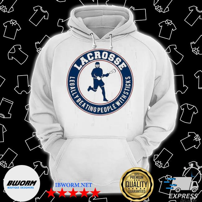 Official lacrosse legally beating people with sticks s Classic Hoodie