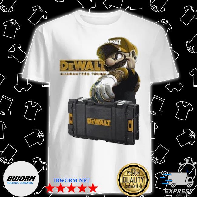 Official mario carries suitcase dewalt guaranteed tough shirt