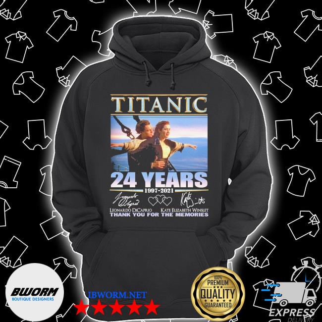 Official titanic 24 years 1997 2021 signature thank you for the memories s Unisex Hoodie