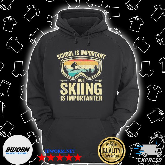 Official vintage school is important but skiing is importanter s Unisex Hoodie