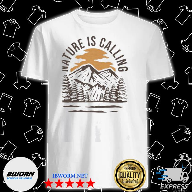 Official wanderlust campground nature is calling shirt