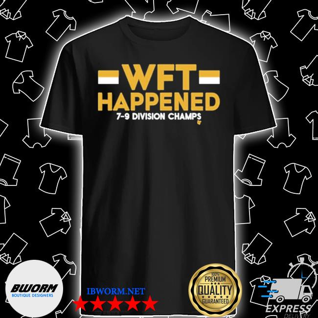 Official wft happened 7 9 division chams shirt