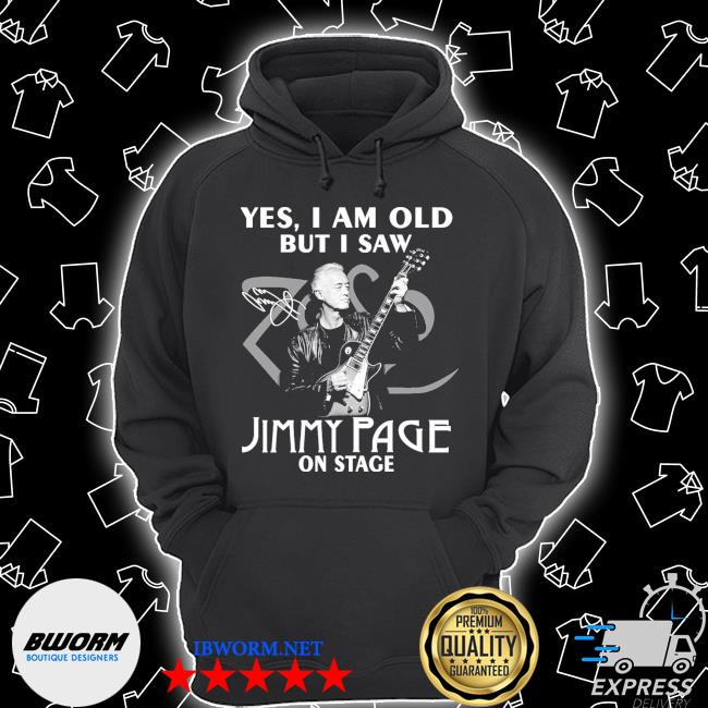 Official yes i am old but i saw jimmy page on stage signature s Unisex Hoodie