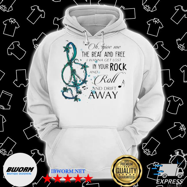 Oh give me the beat and free I wanna get lost in your rock and roll and drift away s Classic Hoodie
