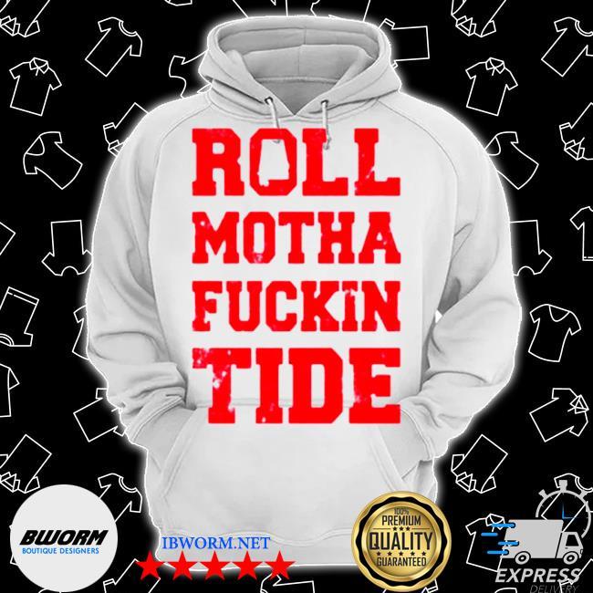 Roll motha fuckin tide s Classic Hoodie