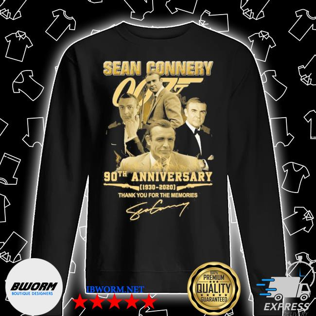 Sean Connery 90th anniversary 1930 2021 signature thank you for the memories s Unisex Sweatshirt