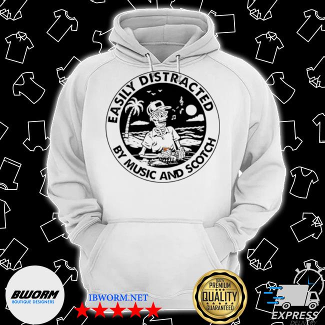 Skeleton easily distracted by music and scotch s Classic Hoodie