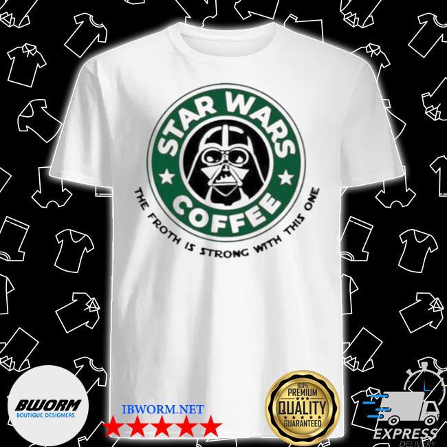Starbucks Star wars coffee shirt