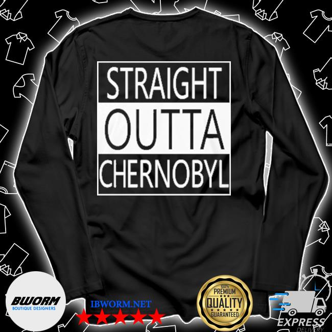 Straight outta chernobyl s Unisex Long Sleeve Tee
