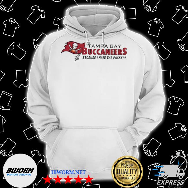 Tampa bay buccaneers because I hate the packers 2021 s Classic Hoodie
