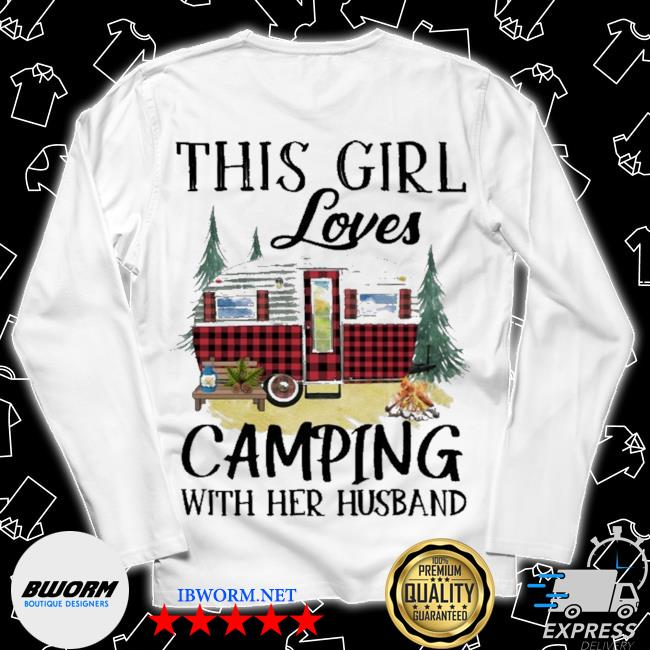 This Girl loves Camping with her husband s Long Sleeve Tee