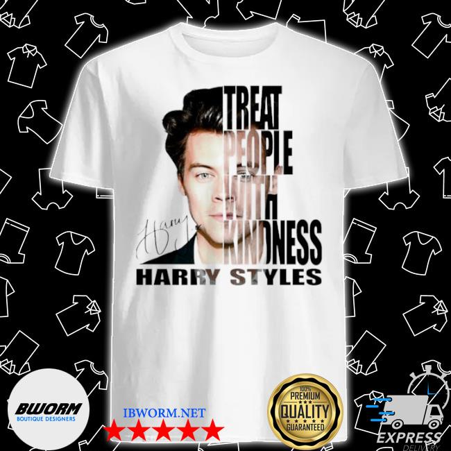 Treat people with kindness Harry styles signatures shirt