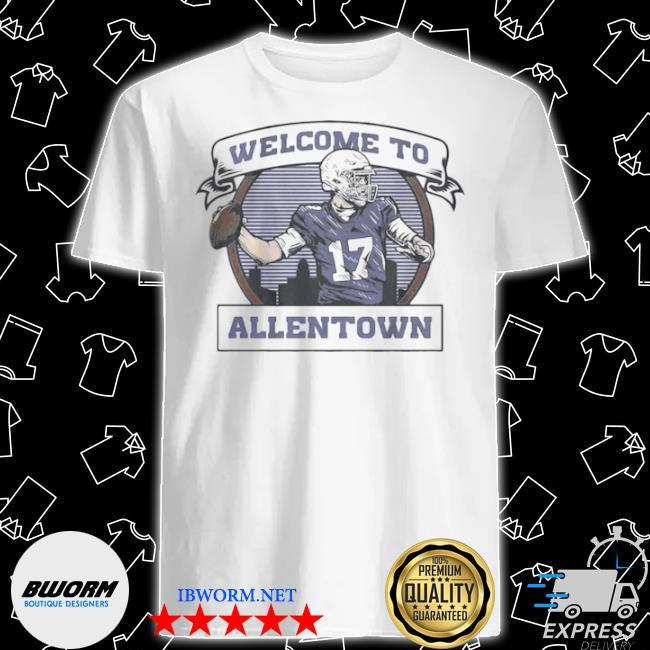 Welcome to allentown shirt