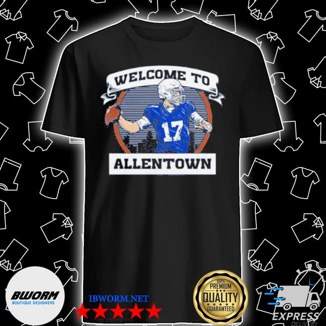 Welcome to be allentown shirt